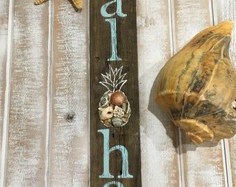 Aloha, aloha sign, Hawaiian decor, beach signs, beach decor, seashell art, pineapple decor, pineapple sign, reclaimed wood sign, tropical