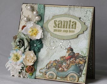 Santa Stop Here, Vintage Christmas, Christmas Card, Greeting Card, Handmade Card, Layered Card