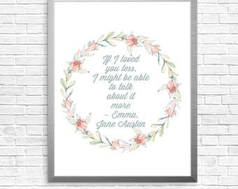 If I loved you less I might be able to talk about it more, Jane Austen, Mr Knightley, Emma, cactus art, succulent wreath, book quote, film