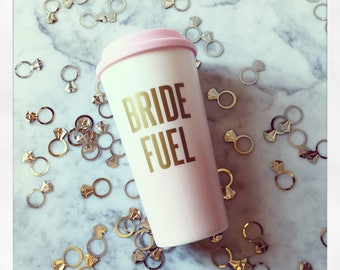Bride Fuel Double Wall Coffee Travel Tumbler