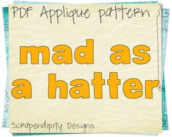 Alice in Wonderland Clothing Applique Template - Mad Hatter Word / Hatter Applique Design / Tea Party Applique / Fairy Tale Design AP72-D