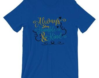 Humble and Kind Short-Sleeve Unisex T-Shirt
