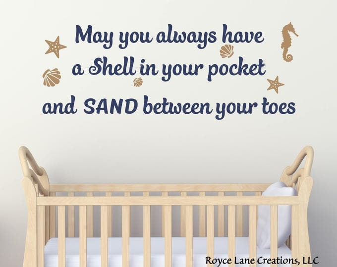 May You Always Have a Shell in Your Pocket and Sand Between Your Toes Beach Nursery Wall Decal