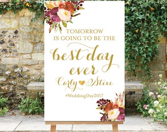 Printable Tomorrow is going to be the Best Day Ever Rehearsal Dinner Sign Gold and Burgundy Digital Sign PDF JPG Floral The Aria