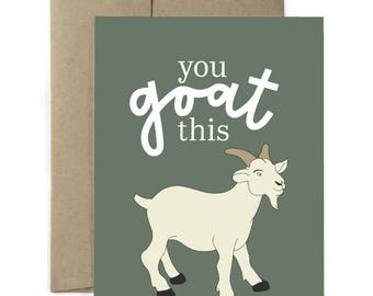 You goat this - Greeting Card