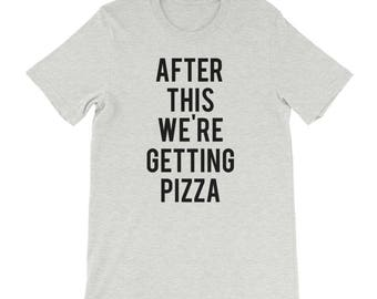 RESERVED: 11 T-shirts After This We're Getting Pizza T-Shirt - Bridal Party Getting Ready Outfit - Bride robe