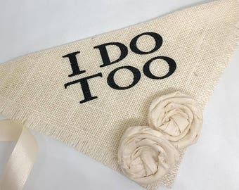 Small READY TO SHIP Ivory I Do Too Bandana with Fabric Flowers Wedding Collar Girl Engagement Save the Date Photo Prop