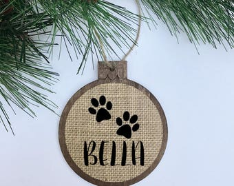 CUSTOM Pet Name / Paws / Rustic / Christmas Ornament / Wood Burlap / Christmas Gift