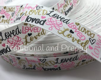 "3 yards 7/8"" Loved love Valentine gold Glitter grosgrain"