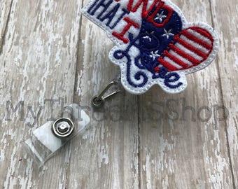 Land That I Love Feltie Badge Reel, Patriotic Feltie Name Tag Holder, Independence Day ID Name Badge Clip, Nurse Badge Pull, Id Badge Clip