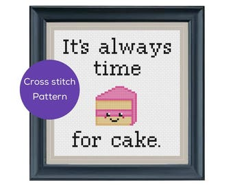 It's Always Time for Cake Cross Stitch Pattern