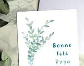 Carte Eucalyptus Bonne Fête Papa - Carte bleue - Fête des pères - Eucalyptus - Vert - A offrir à son père - Pour papa - Bonne fête Papa