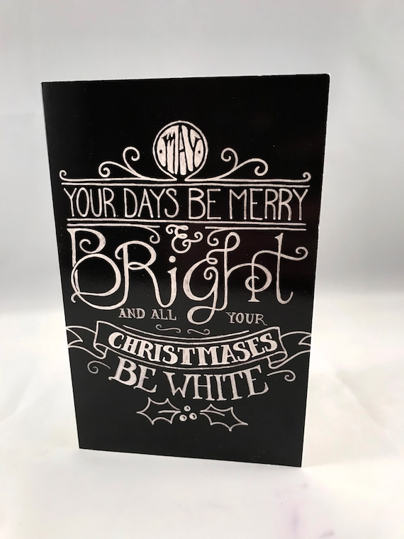 Hand Drawn Christmas Card   May All Your Days Be White Card   Holiday Card   White Christmas Card   Christmas Typography   Xmas Card