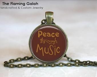 PEACE THROUGH MUSIC Pendant •  Music Quote •  Gift for a Music Teacher •  Gift for a Musician • Gift Under 20 • Made in Australia (P1496)
