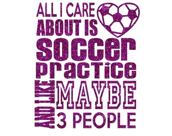 All I care about is soccer Iron On Decal