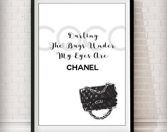 Coco - the bags under my eyes are chanel art print