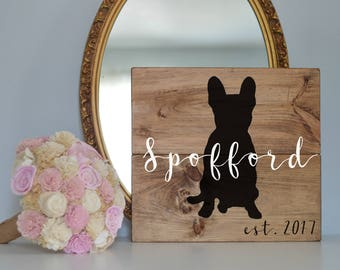 Last Name Wood Sign with French Bulldog Silhouette, Wood Plank Last Name Sign, Wedding Last Name Sign, Dog Wedding Sign, Last Name Sign Dog