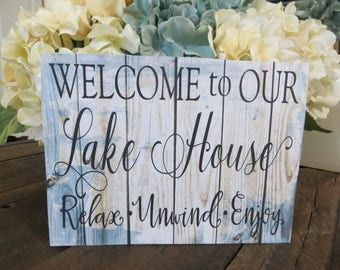"""Wood Lake Sign, """"Welcome to Our Lake House...Relax Unwind Enjoy"""", Lake House Sign, Lake House Decor"""
