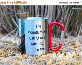 "FLASH SALE The Mountains Are Calling and I Must Go"" - John Muir Carabiner Mug With Quote / Hiking Coffee Cup / Mug of Motivation"