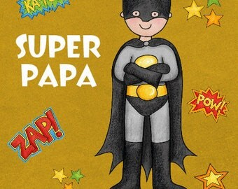 Greeting card fathers day - Super Dad - 15cm x 15cm with envelope