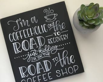 Coffee Sign, Coffee Decor