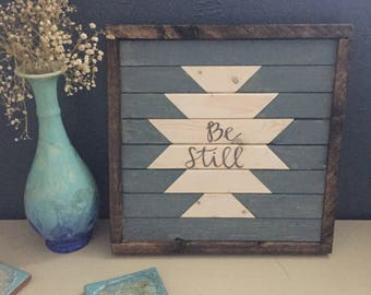 Be still | Geometric Art | Psalm 46:10 || Rustic Decor | Rustic Wall Art | Geometric Art | Christian Decor | Wall Art | Mantle Art
