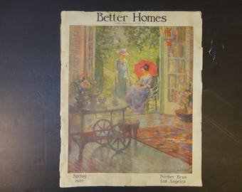 Spring of 1922 Better Homes Magazine published by Los Angeles based Barker Brothers Furniture Co. Advertizing magazine from Barker Bros. Ca.