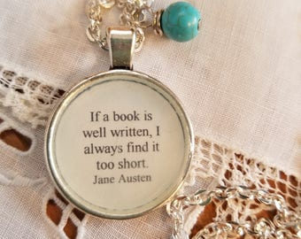 Jane Austen Quote Necklace, If a book is well written I always find it too short, Book Nook, Reading Quote, Book Love, MarjorieMae