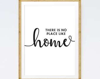 There is no place like home, New home gift, Home sign, Housewarming gift, Home quote, Printable poster, wall art download, New home print