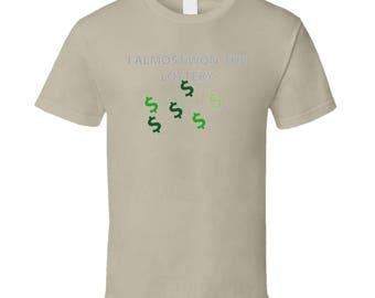Emblem - I Almost Won The Lottery T Shirt
