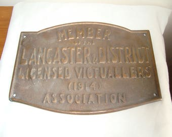 Bronze or brass plaque Licensed Victuallers Association Lancaster & District bronze old pub public house plaque 1914 breweriana  collectible
