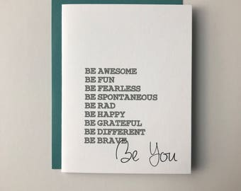 Be You Card- Inspirational Card- Be Happy Card- Greeting Card- Be Awesome Card