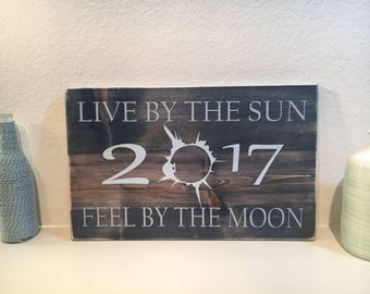 2017 Eclipse Sign