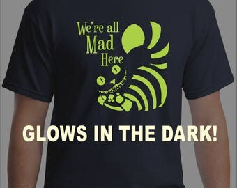 We are all mad here, glow in the dark clothing, Cheshire cat costume, cheshire cat, glow in the dark party, halloween glow in the dark