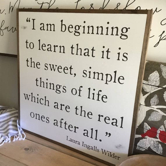 SWEET SIMPLE THINGS 2'x2' | distressed shabby chic painted wooden sign | Laura Ingalls Wilder quote plaque | farmhouse