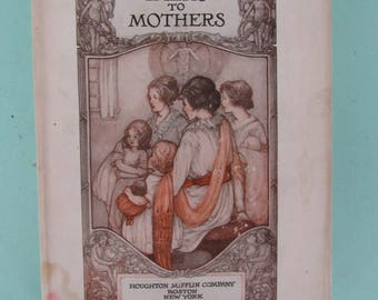 The Kindergarten Children's Hour Vol. 4 Talks To Mothers 1920 Free Shipping