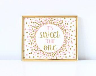 1st Birthday Party Decorations It's Sweet to be One Sign First Birthday Party Sign Pink And Gold Confetti Party Decor Girl Birthday Party