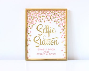 Selfie Station Sign Printable Pink And Gold Confetti Bridal Shower Baby Shower Birthday Sign Photo Booth Sign Grab A Prop And Strike A Pose