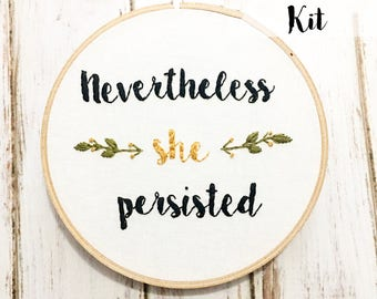 Modern Embroidery Kit Embriodery hoop art DIY Embroidery kits Nevertheless She Persisted Needle minder Needlepoint Kit DIY embroidery