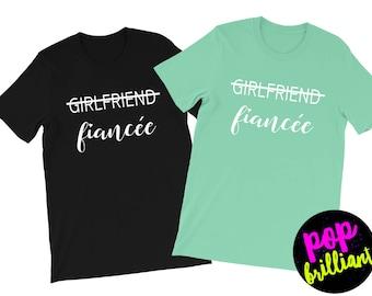 Girlfriend Fiance Shirt, Future Mrs, I Said Yes, Engagement Shirt, Engagement Gift, Fiance Shirt, Bachelorette Party Shirt, Future Mrs