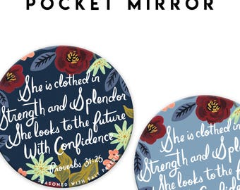 She is Clothed in Strength and Splendor 3 inch Pocket Mirror, JW Gift, Proverbs 31:25, JW Convention Gift, JW.org, Pioneer Gift, jw stuff