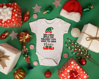Nana Who Cares About A Naughty List When You Have Girl Boy Baby Toddler Short Sleeve Bodysuit Tee Shirt Christmas Elf Holiday Grandparent