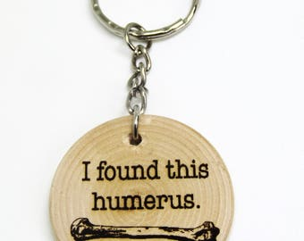 I Found This Humerus Funny Pun Dad Joke Quote Wooden Gift Keyring