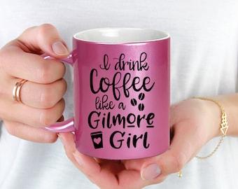 Pink Coffee Mug - Gilmore Girl Coffee Mug - I Drink Coffee Like a Gilmore Girl - Microwave Dishwasher Safe Pink Coffee Mug