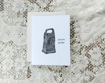 You're Grate Card / You're Great / Birthday Card / Funny Card / Funny Pun Card / Significant Other Card / For Friend / For Him / For Her