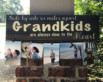Side By Side Or Miles Apart Grandkids Are Always Close To The Heart Sign / Grandparents Wood Sign / Photo Hanger / Grandparents Gift