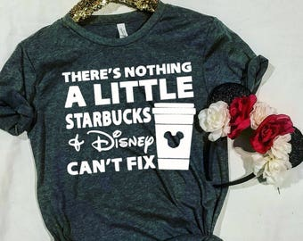 Disney Inspired and Starbucks shirt, Disney Shirt, Starbucks, Coffee, Disney Mom