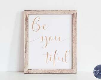 Beyoutiful Print, Real Foil Print, Home Decor, Nursery Decor