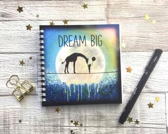 Dream Big, Magical Artwork, Fantasy Art, Spiral bound Notepad, Giraffe Stationary, UK Seller.