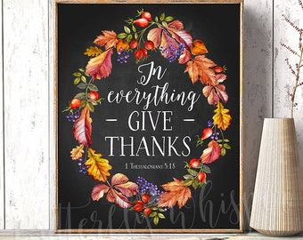 1 Thessalonians 5:18, Thanksgiving decorations Downloadable Thanksgiving table sign Top Selling In everything Give Thanks decor Trending now